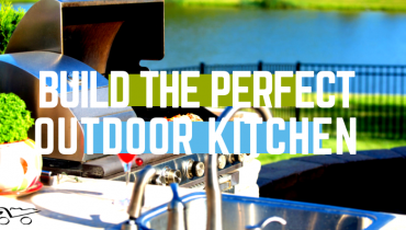 5 Tips for Building the Perfect Outdoor Kitchen